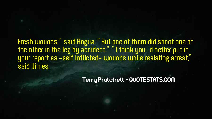 Quotes About Self Inflicted Wounds #1071331