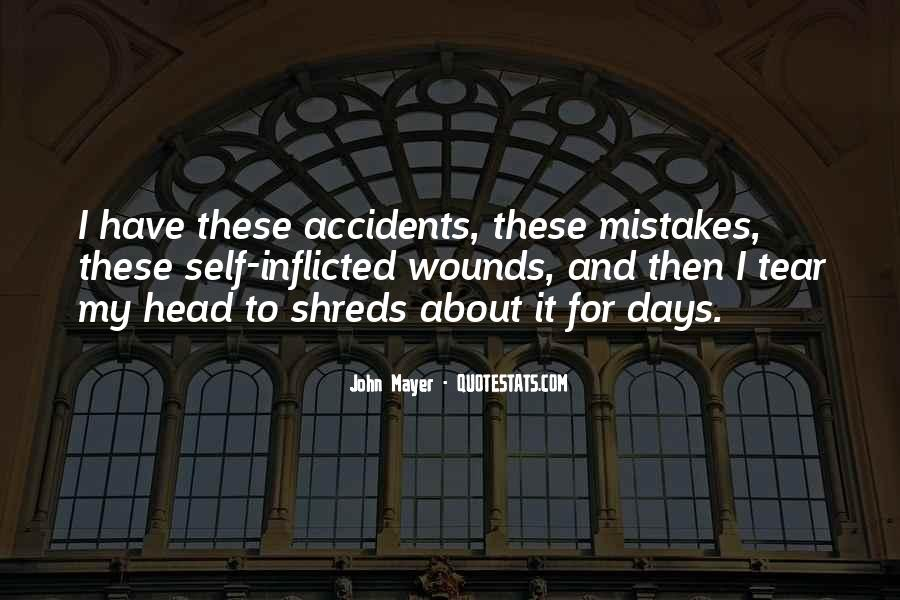 Quotes About Self Inflicted Wounds #1114574