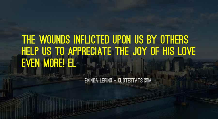 Quotes About Self Inflicted Wounds #1128147