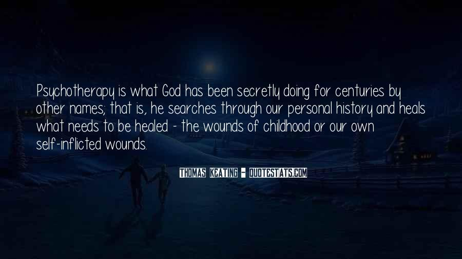 Quotes About Self Inflicted Wounds #172282