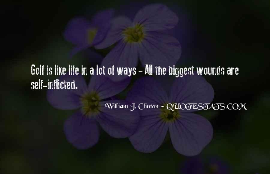Quotes About Self Inflicted Wounds #1781068