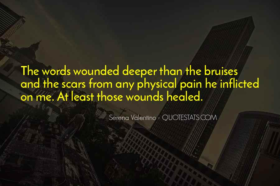 Quotes About Self Inflicted Wounds #327473