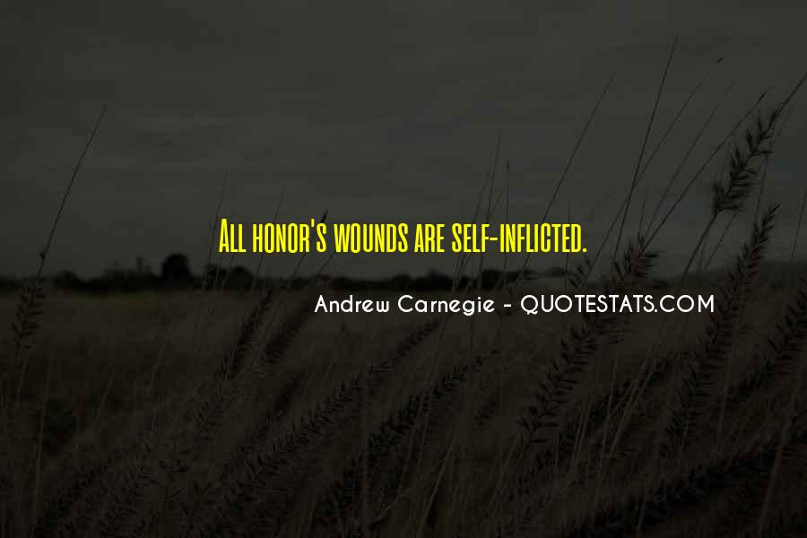 Quotes About Self Inflicted Wounds #482115