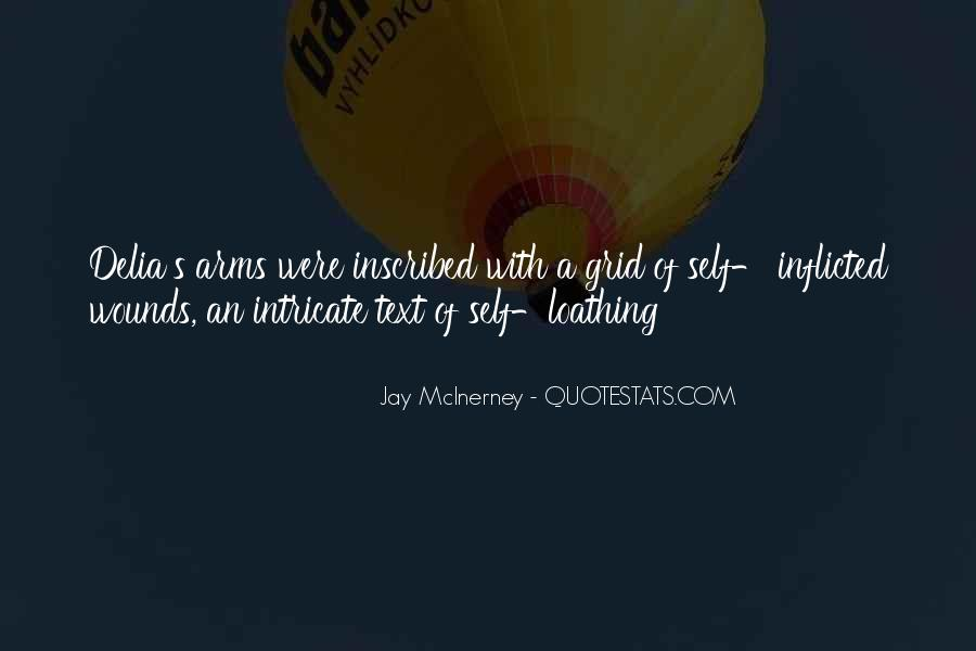 Quotes About Self Inflicted Wounds #530824