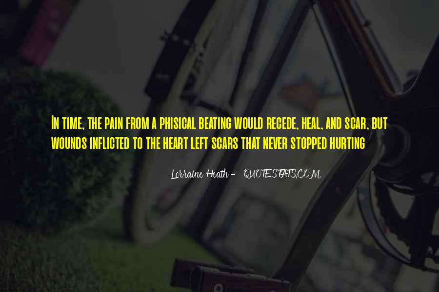 Quotes About Self Inflicted Wounds #650751