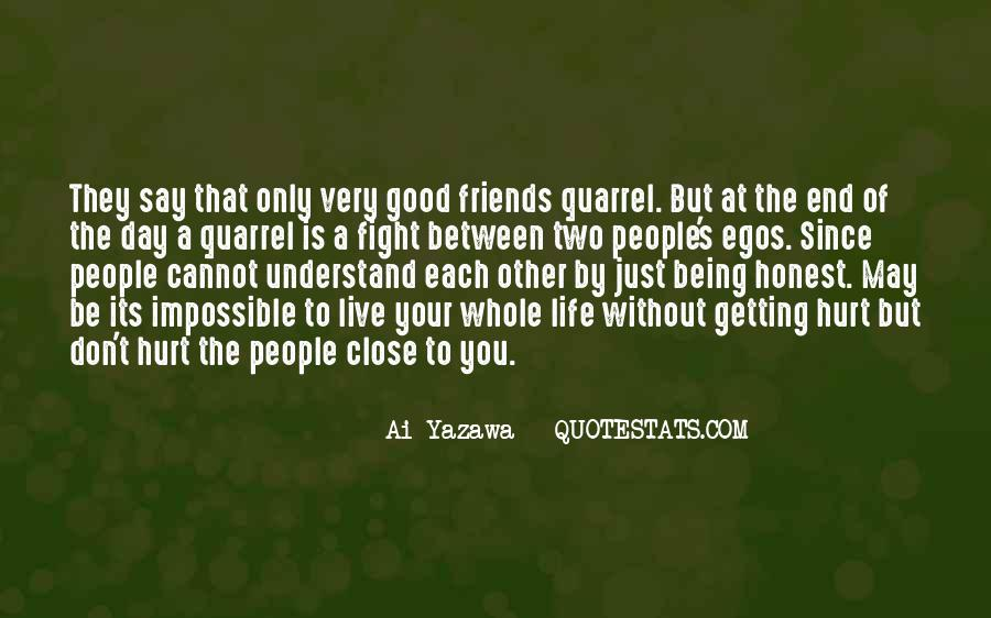 Quotes About Getting Hurt From Friends #1489723