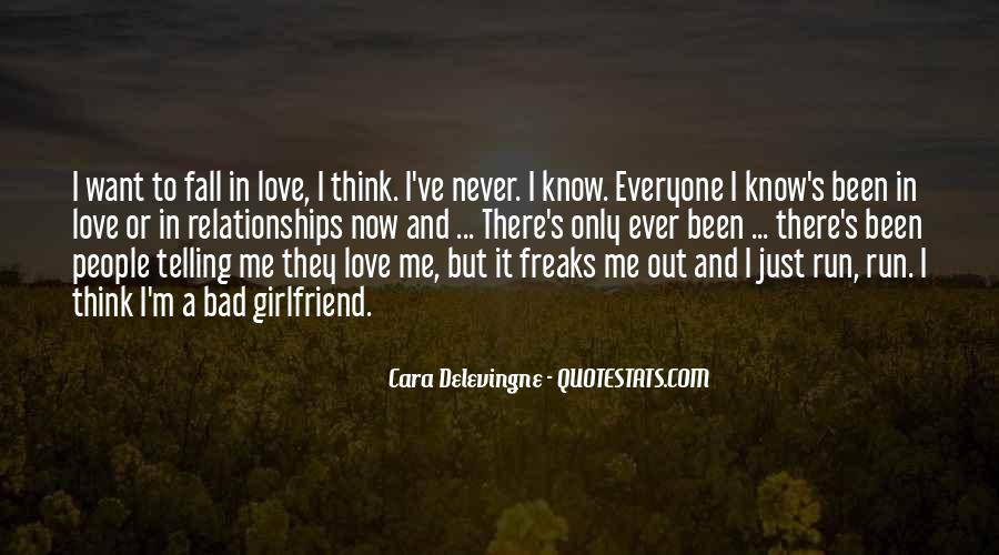 Quotes About Never Telling Someone You Love Them #1332877