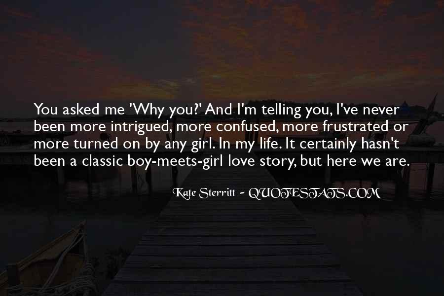 Quotes About Never Telling Someone You Love Them #1476791