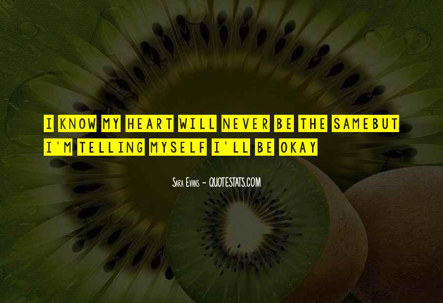 Quotes About Never Telling Someone You Love Them #420760