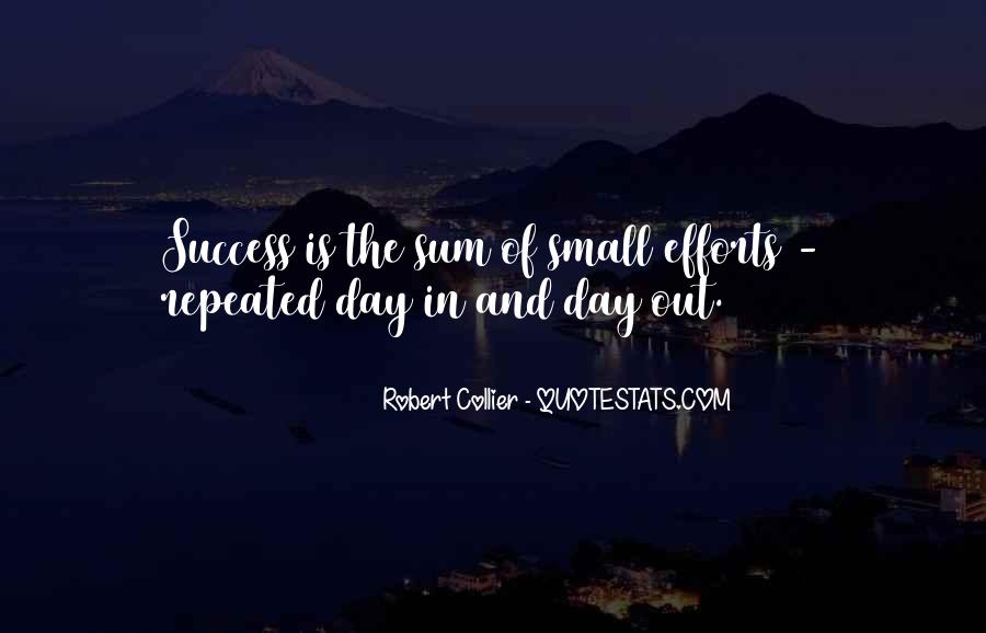 Quotes About Repeated Success #1533183