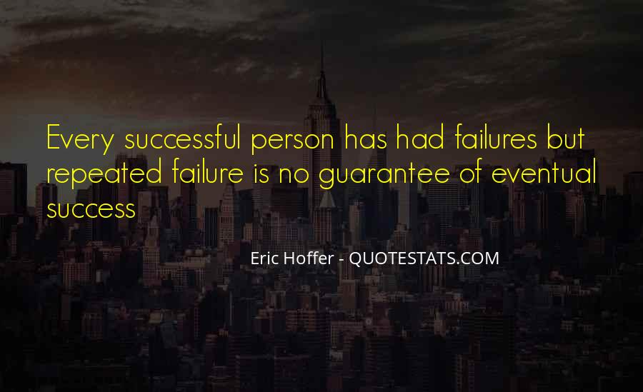 Quotes About Repeated Success #283264