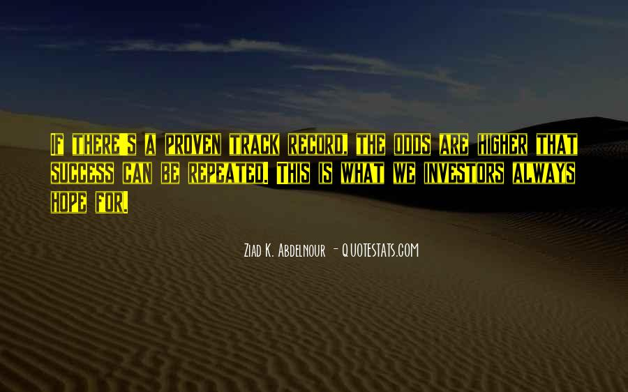 Quotes About Repeated Success #582944