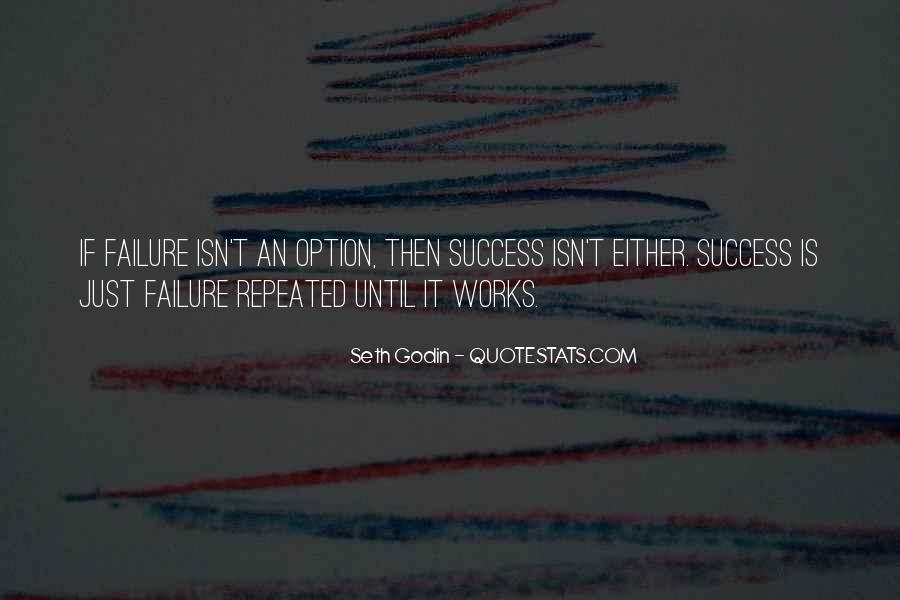 Quotes About Repeated Success #602831
