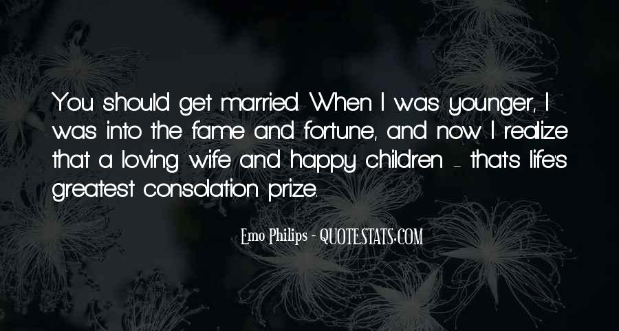 Quotes About Happy Married Life #661954
