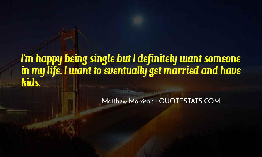 Quotes About Happy Married Life #954681