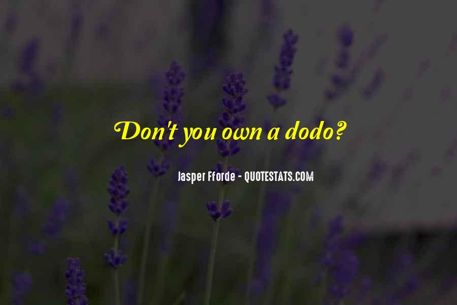 Quotes About Dodo #1495073