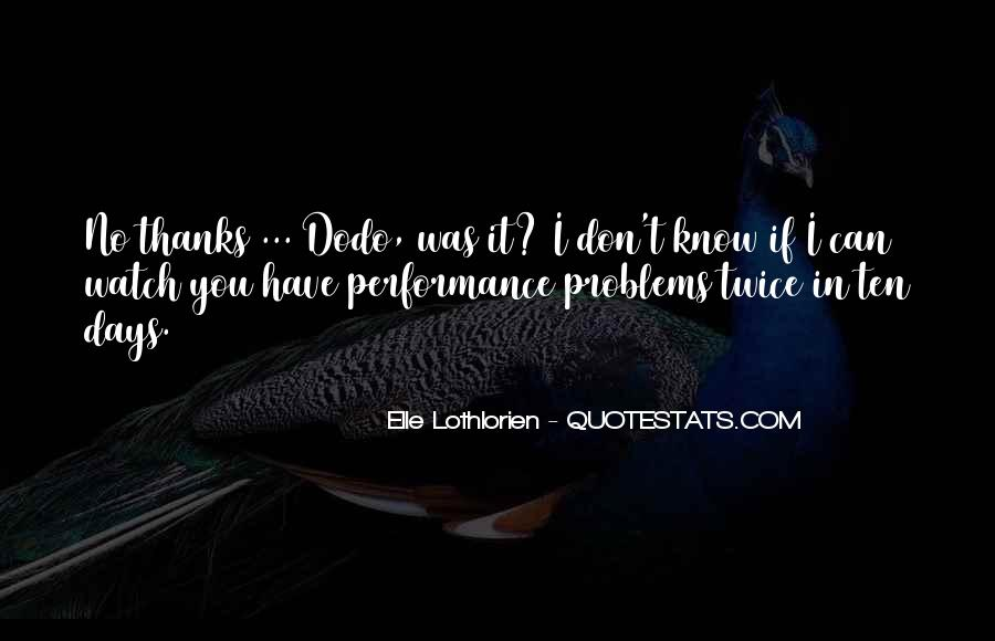 Quotes About Dodo #184448