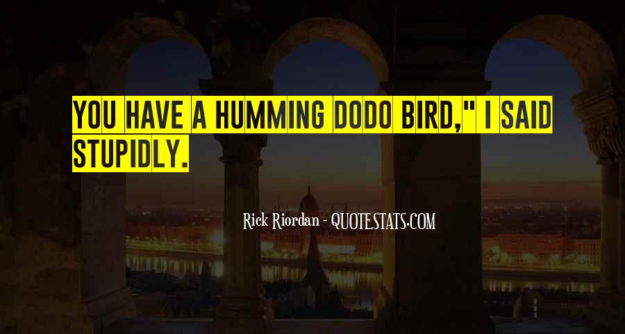 Quotes About Dodo #393405