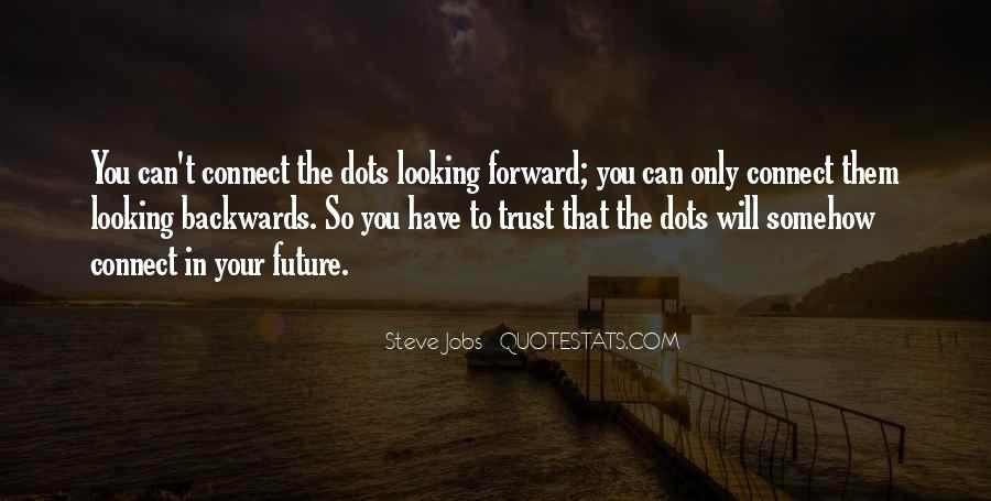 Quotes About Looking Forward In Life #1265108