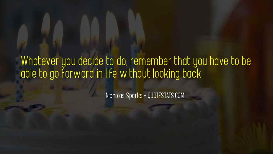 Quotes About Looking Forward In Life #1809539
