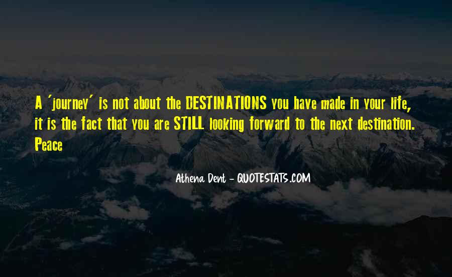 Quotes About Looking Forward In Life #1841557