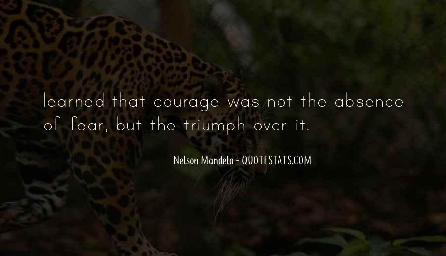 Quotes About Fear Nelson Mandela #1058832