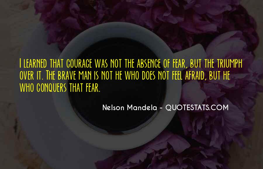 Quotes About Fear Nelson Mandela #1075595