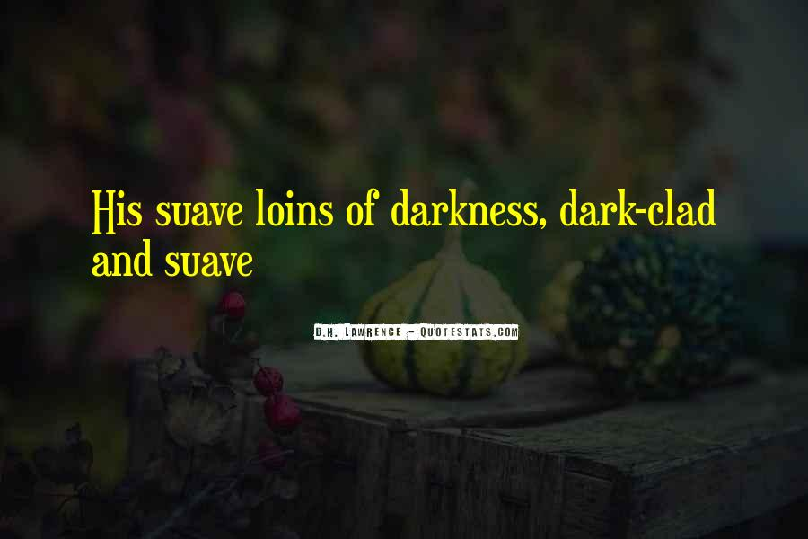 Quotes About Suave #1556554