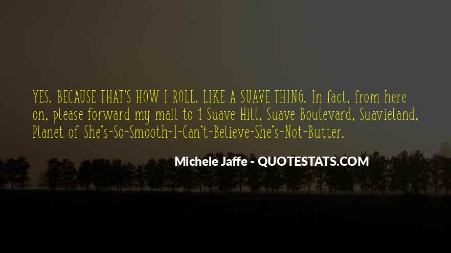 Quotes About Suave #869832