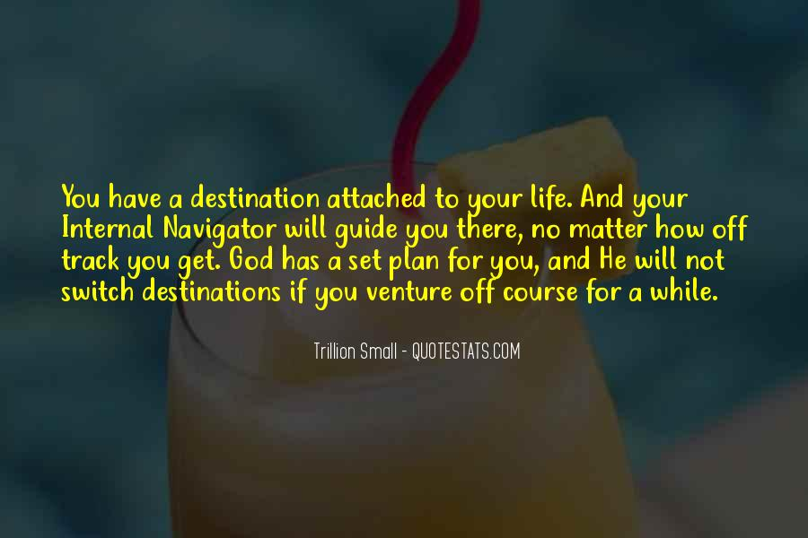 Quotes About God Has A Plan For You #1089101