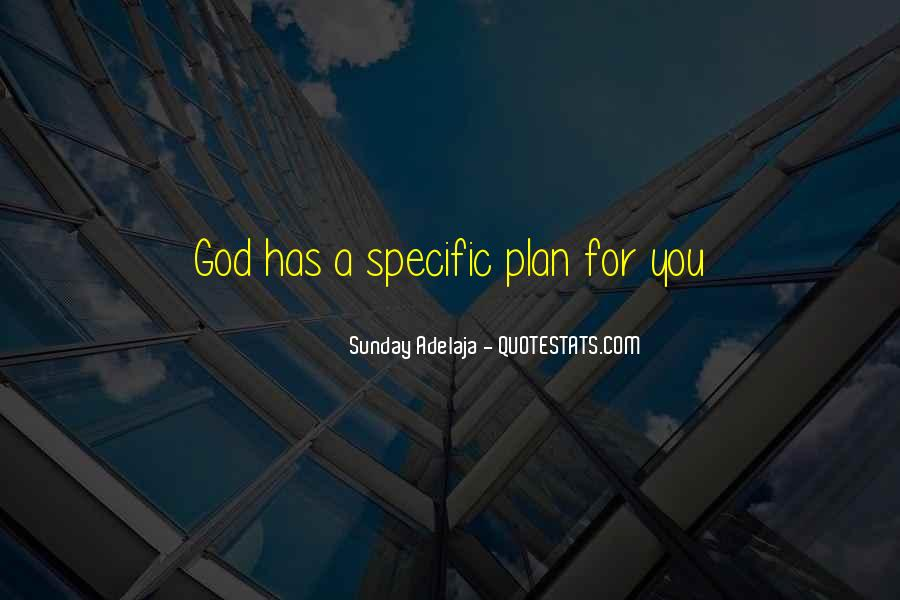 Quotes About God Has A Plan For You #1205909