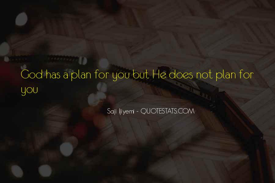 Quotes About God Has A Plan For You #1212691