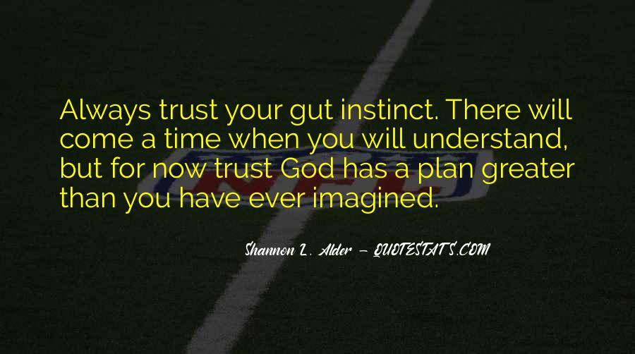 Quotes About God Has A Plan For You #134675