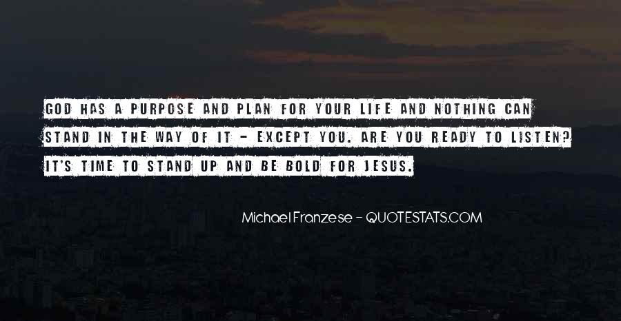 Quotes About God Has A Plan For You #1499374