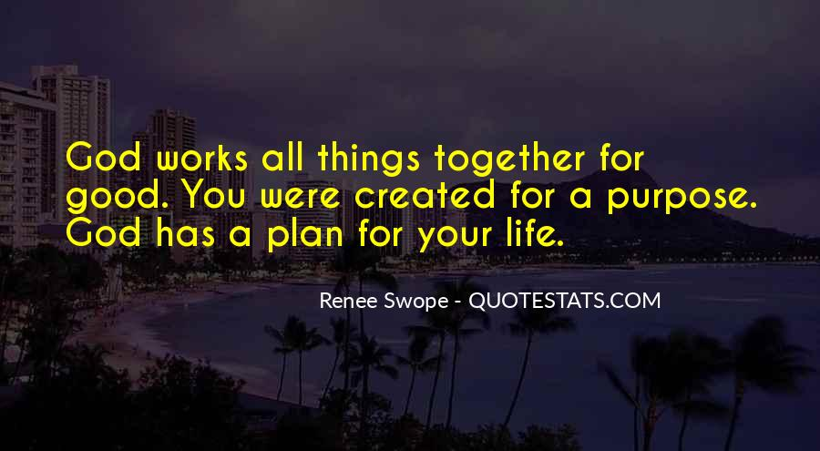 Quotes About God Has A Plan For You #1551319