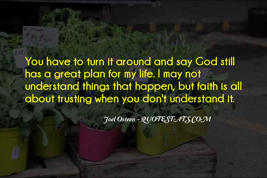 Quotes About God Has A Plan For You #1582469
