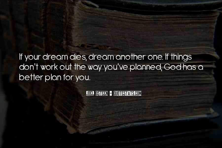 Quotes About God Has A Plan For You #158894