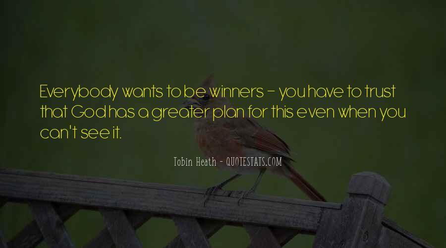 Quotes About God Has A Plan For You #1760011