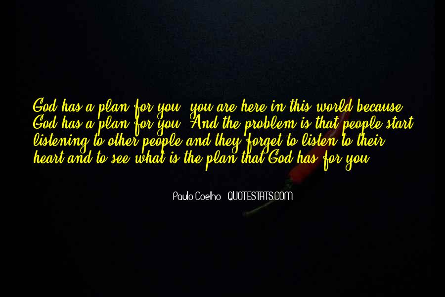 Quotes About God Has A Plan For You #180247