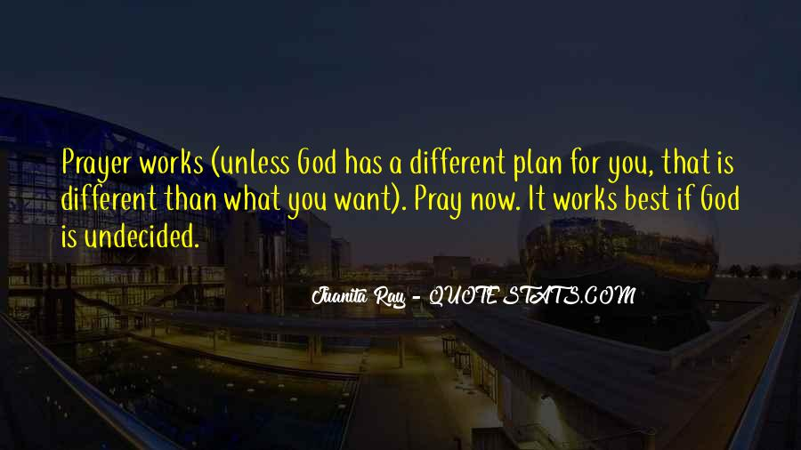 Quotes About God Has A Plan For You #66613