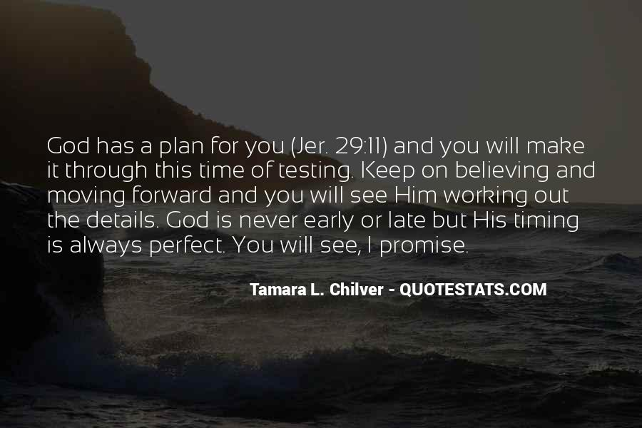 Quotes About God Has A Plan For You #714220