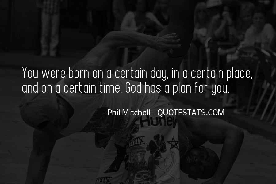 Quotes About God Has A Plan For You #747268