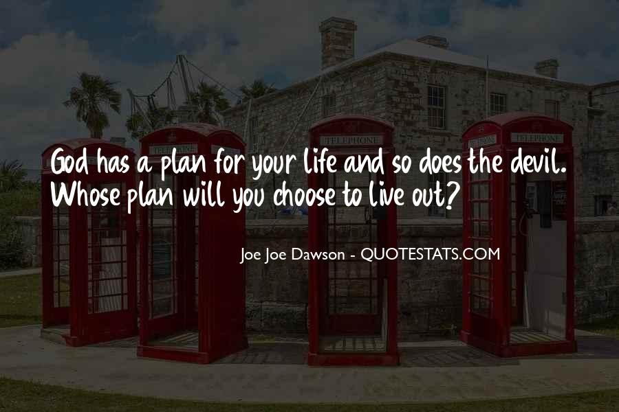 Quotes About God Has A Plan For You #784156