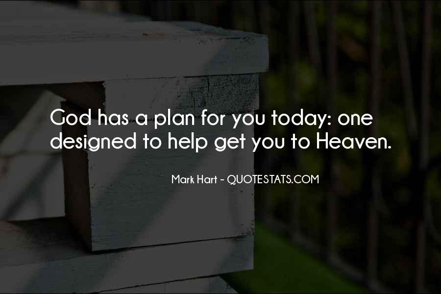 Quotes About God Has A Plan For You #808498