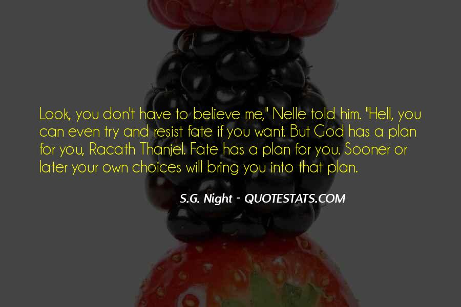 Quotes About God Has A Plan For You #866873