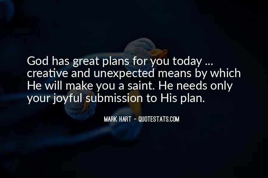 Quotes About God Has A Plan For You #908616