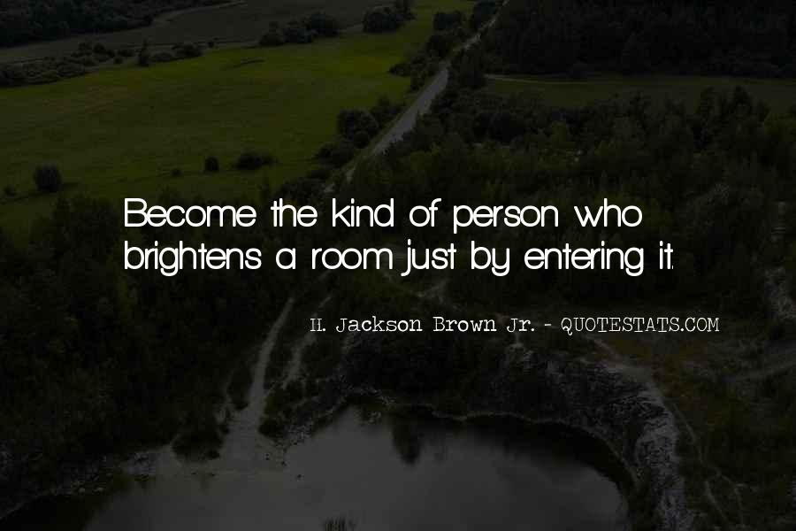 Quotes About Entering #273566