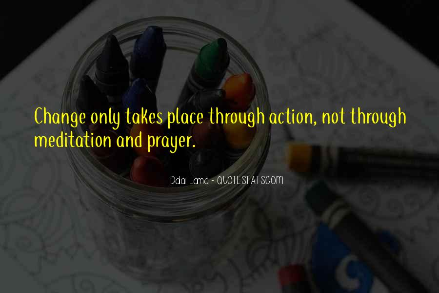 Quotes About Prayer And Action #1510768