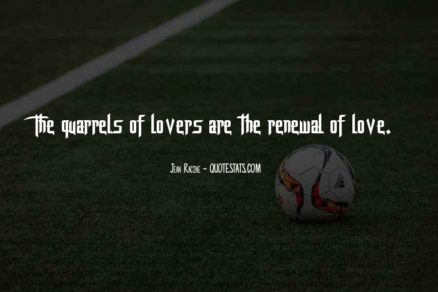 Quotes About Lovers Quarrels #660365