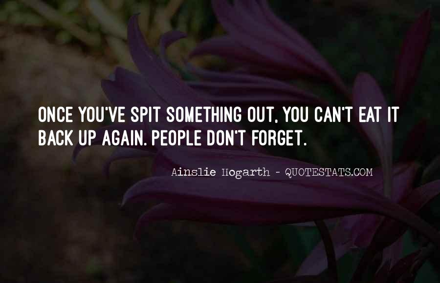 Quotes About Something You Can't Forget #1314269